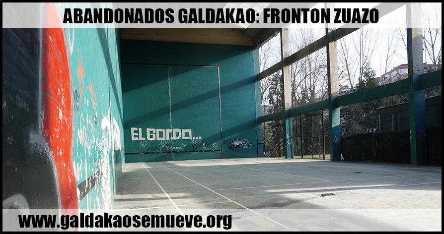 abandonados-galdakao-fronton-zuazo